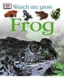 Frog (DK Watch Me Grow)
