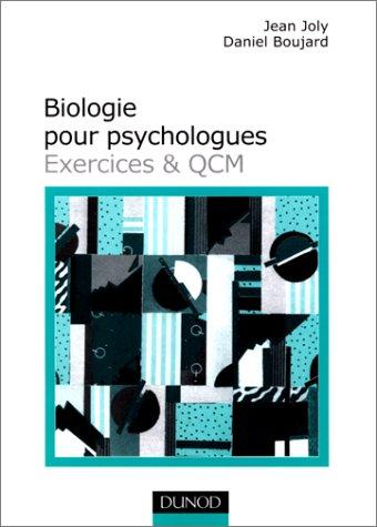 Biologie pour psychologues : Exercices et QCM