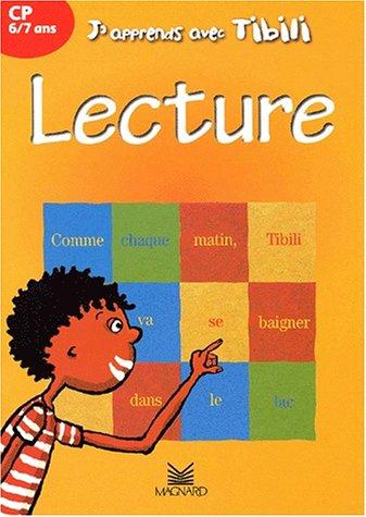 J'apprends avec Tibili : Lecture, CP, 6-7 ans