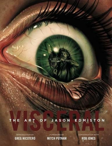 VISCERAL: The Art of Jason Edmiston par Jason Edmiston