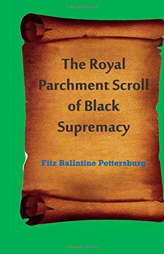the-royal-parchment-scroll-of-black-supremacy