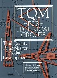TQM for Technical Groups by Susumu Okamoto (1993-06-01)