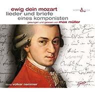 Ewig dein Mozart lieder und briefe eines komponisten