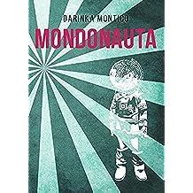 Mondonauta (Italian Edition)