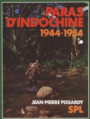 Paras d'Indochine par Jean-Pierre Pissardy
