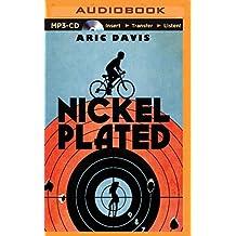 Nickel Plated by Aric Davis (2015-09-15)