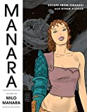 The Manara Library Volume 6: Escape from Piranesi and Other Stories