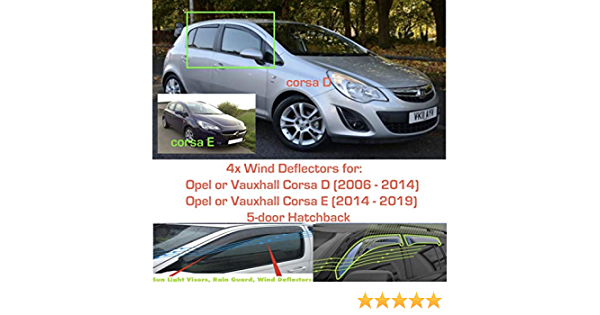 Set Of 4 Wind Deflectors IN-CHANNEL Type Compatible with VAUXHALL//OPEL CORSA D /& CORSA E 5 door HATCHBACK 2006 to 2019 Models Acrylic Glass Side Visors Window Deflectors
