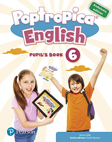 POPTROPICA ENGLISH 6 PUPIL'S BOOK ANDALUSIA