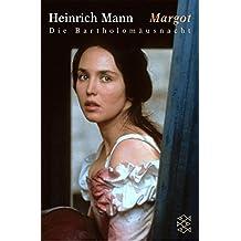 Margot: Die Bartholomäusnacht