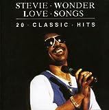 Stevie Wonder- Love Songs : 20 Classic Hits