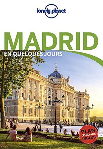 Madrid En quelques jours - 4ed par Lonely Planet LONELY PLANET
