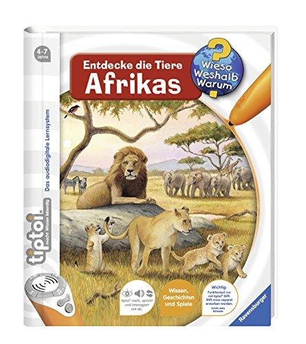 tiptoi® Entdecke die Tiere Afrikas (tiptoi® Wieso? Weshalb? Warum?, Band 9)