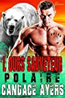 L'ours Sauveteur par Ayers