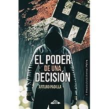 El poder de una decisión