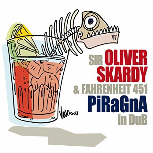 Piragna in Dub