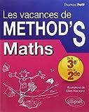 Les Vacances de METHOD'S Maths de la Troisième à la...