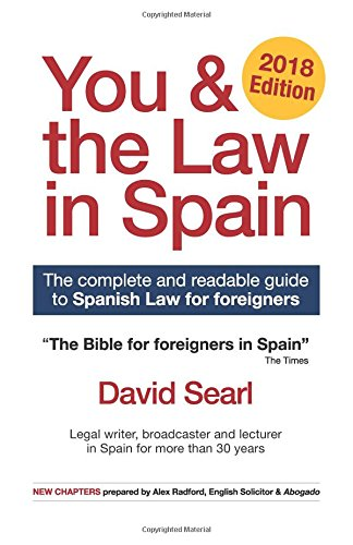 You & The Law in Spain: The Complete Readable Guide for Foreigners in Spain por David Searl