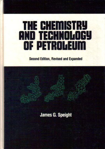 The Chemistry and Technology of Petroleum PDF Books