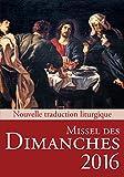Telecharger Livres Missel des Dimanches 2016 (PDF,EPUB,MOBI) gratuits en Francaise