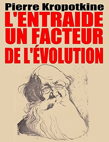 L'entraide : Un facteur de l'volution (illustr): Seconde dition