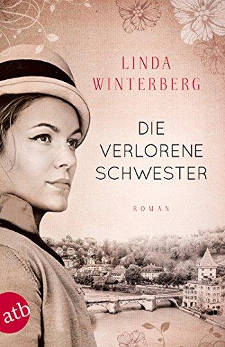 Buchseite und Rezensionen zu 'Die verlorene Schwester: Roman' von Linda Winterberg