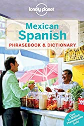 Mexican Spanish Phrasebook and Dictionary - 4ed - Anglais