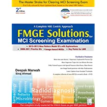 A Complete NBE Centric Approach FMGE Solutions FOR MCI Screening Examination 2ed 2016