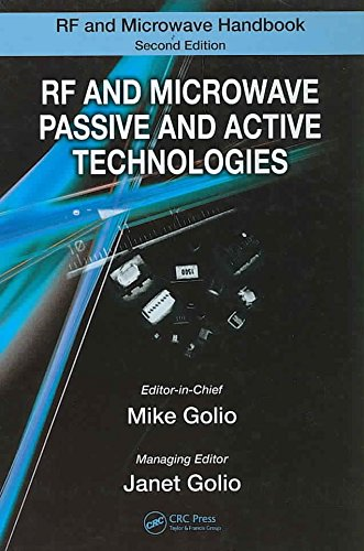 [(RF and Microwave Passive and Active Technologies)] [Edited by Mike Golio ] published on (January, 2008)