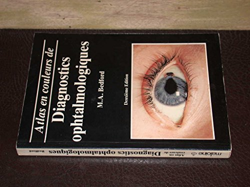 Atlas en couleurs de diagnostics ophtalmologiques