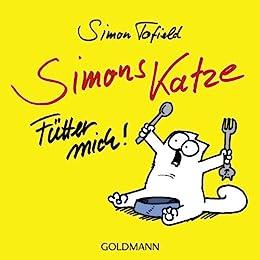 Simons Katze - Fütter mich! von [Tofield, Simon]