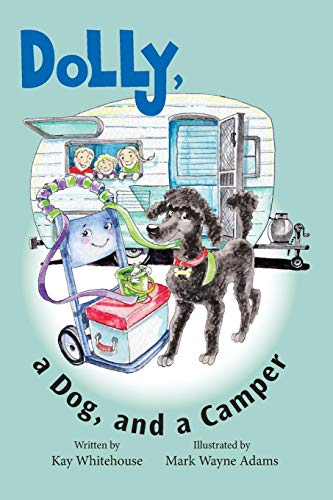 Dolly, a Dog, and a Camper (Hand Truck Named Dolly, Band 3)