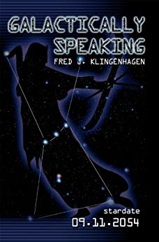Galactically Speaking (English Edition) di [Klingenhagen, Fred J.]