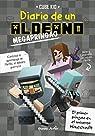 Minecraft. Diario de un aldeano megapringao par Kid