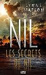 Nil - tome 2 : Les secrets de Nil par Matson
