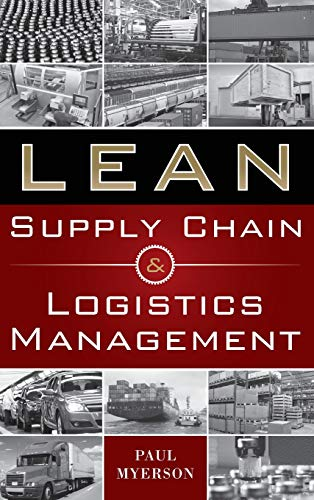 Lean Supply Chain and Logistics Management - Civil Engineering Management