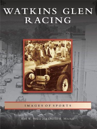 Watkins Glen Ny (Watkins Glen Racing (Images of Sports) (English Edition))
