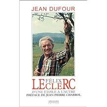 Felix Leclerc: D'une Etoile a l'Autre (Chanson)