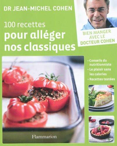 """<a href=""""/node/15666"""">100 recettes pour alléger nos classiques</a>"""