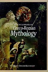 Encyclopedia of Greco-Roman Mythology (World Mythology)