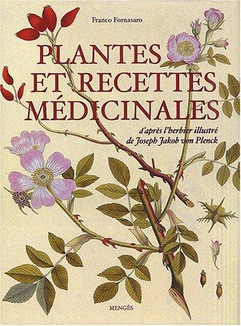Plantes et recettes médicinales, l'herbier illustré de Joseph Jakob