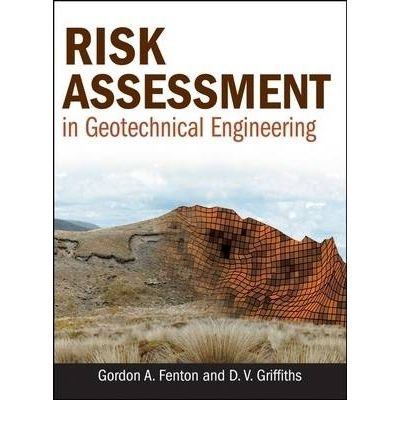 [ RISK ASSESSMENT IN GEOTECHNICAL ENGINEERING ] BY Fenton, Gordon A ( Author ) Sep - 2008 [ Hardcover ]