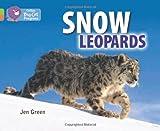 Collins Big Cat Progress - Snow Leopards: Band 11 Lime/Band 12 Copper