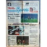 NOUVELLE REPUBLIQUE SPORTS (LA) [No 3] du 21/09/1987 - FOOT / CHAMOIS D'ARGENT - NIORT ET MONACO - PROST / VICTOIRE HISTORIQUE A ESTORIL - BOL D'OR / LA SARABANDE DES SARRON - DOMINIQUE - BATTISTINI - MATTIOLI - CHRISTIAN - IGOA ET RUGGIA - ORTHEZ SUR LE FIL - TOURS ET CHOLET - GOLF / TROPHEE LANCOME - IAN WOOSNAM - SKI NAUTIQUE / PATRICE MARTIN - TOUR DE LA CEE / MARC MADIOT - JEANNIE LONGO - LE XV TRICOLORE