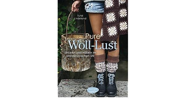 Amazonfr Pure Woll Lust Stricken Und Häkeln Im Skandinavischen