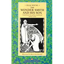 Wondersmith and His Son: A Tale from the Childhood of the World (Floris Classics)