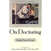 On Doctoring: Stories, Poems, Essays