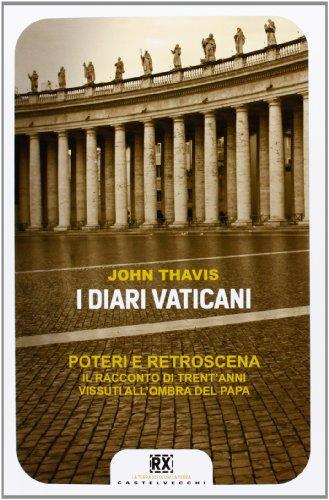 i-diari-vaticani-poteri-e-retroscena-il-racconto-di-trentanni-vissuti-allombra-del-papa