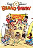The Beano and the Dandy - Funshine and Laughter (60 Sixty Years Series)