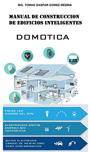 Manual de construccion de edificios inteligentes: Domotica